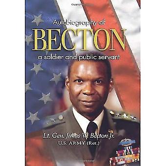 Becton: Autobiographie d'un soldat et un fonctionnaire