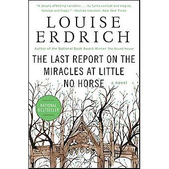 Le dernier rapport sur les Miracles à Little aucun cheval de Louise Erdrich