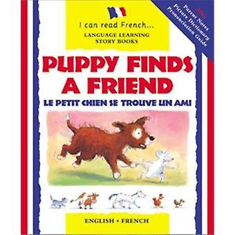 Puppy Finds a Friend/English-French - Le Petit Chien Trouve Un Copain