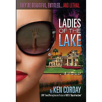 Ladies of the Lake by Ken Corday - 9780825307843 Book