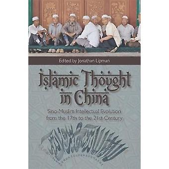 Islamische Gedanken in China-Sino-muslimische intellektuelle Evolution von der