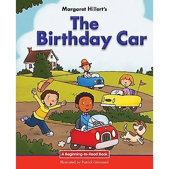 The Birthday Car by Margaret Hillert - 9781599537955 Book