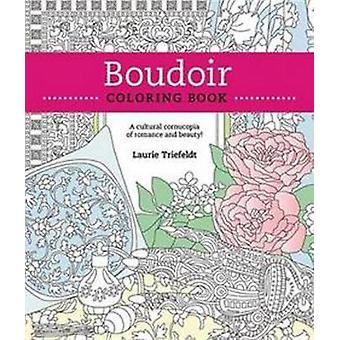 Boudoir Coloring Book - A Cultural Cornucopia of Romance and Beauty by