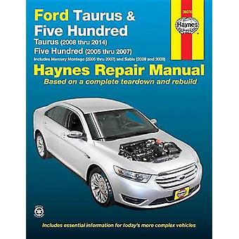 Ford Taurus (08-14) and Five Hundred (05-07) Automotive Repair Manual