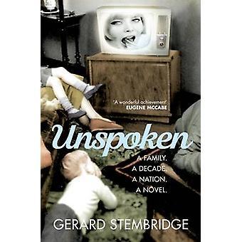 Unspoken by Gerard Stembridge - 9781906964658 Book