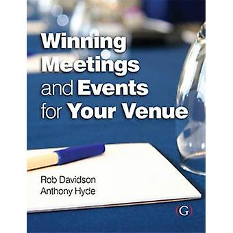 Winning Meetings and Events for your Venue by Rob Davidson - Anthony