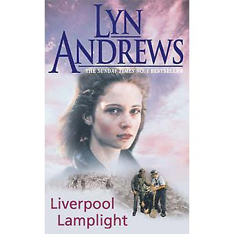 Liverpool Lamplight - A thrilling saga of bitter rivalry and family ti