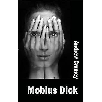 Mobius Dick by Andrew Crumey - 9781909232938 Book