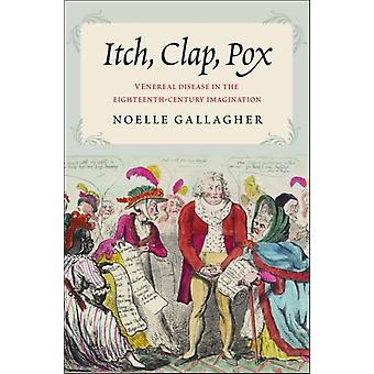 Itch Clap Pox by Noelle Gallagher
