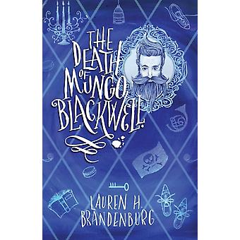 The Death of Mungo Blackwell by Brandenburg & Lauren