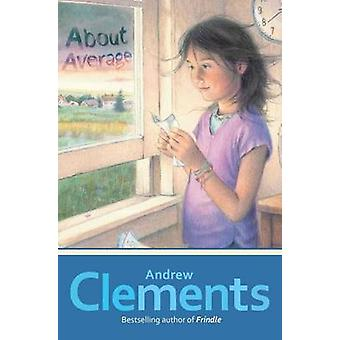 About Average by Andrew Clements - Mark Elliott - 9781416997245 Book