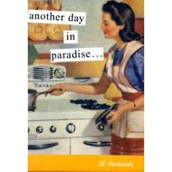 Another Day in Paradise by Created by Anne Taintor