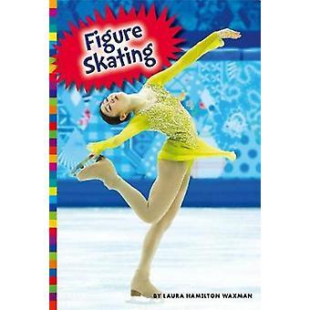 Figure Skating by Laura Hamilton Waxman - 9781681511481 Book