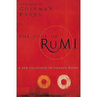 Soul of Rumi The by Barks & Coleman