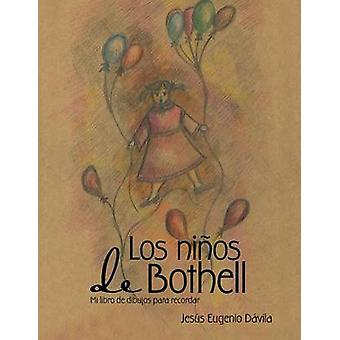 Los nios de Bothell Mi libro de dibujos para recordar by Dvila & Eugenio