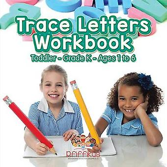 Trace Letters Workbook   ToddlerGrade K  Ages 1 to 6 by Pfiffikus