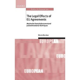 The Legal Effects of Eu Agreements by Mendez & Mario
