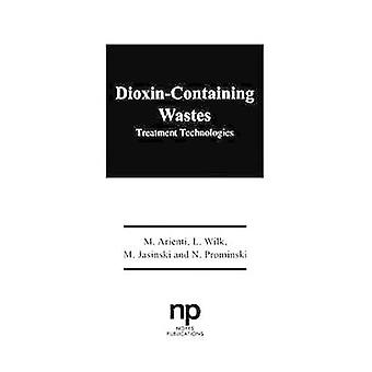DioxinContaining Wastes by Unknown
