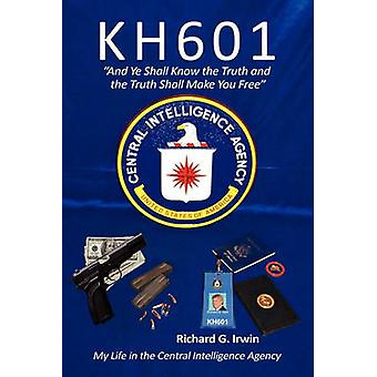 Kh601  And Ye Shall Know the Truth and the Truth Shall Make You Free by Irwin & Richard G.