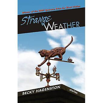 Strange Weather by Hagenston & Becky