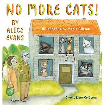 No More Cats by Welton & Darlene