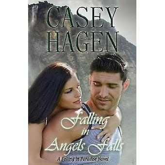 Falling in Angels Falls by Hagen & Casey