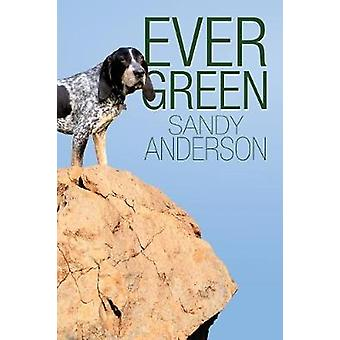 Ever Green by Anderson & Sandy