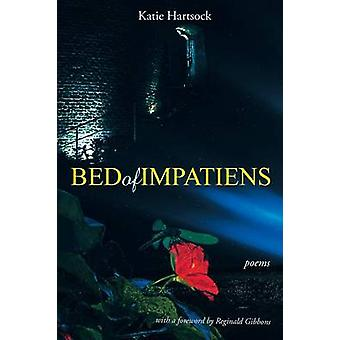 Bed of Impatiens Poems by Hartsock & Katie