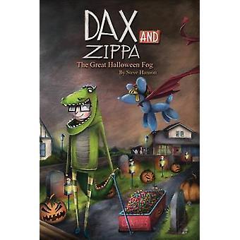 Dax and Zippa The Great Halloween Fog by Hanson & Steve