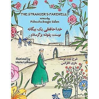 The Strangers Farewell EnglishDari Edition by Bazger Salam & Palwasha