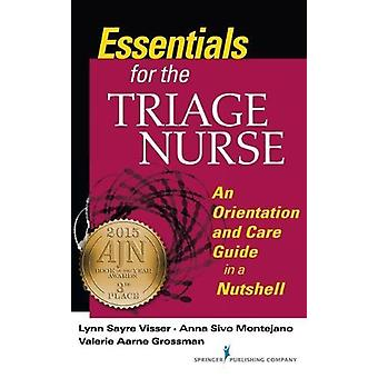 Essentials for the Triage Nurse - An Orientation and Care Guide in a N