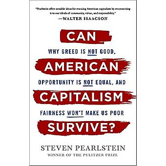 Can American Capitalism Survive? - Why Greed Is Not Good - Opportunity