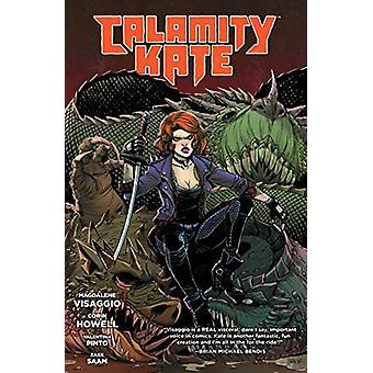 Calamity Kate by Magdalene Visaggio - 9781506711881 Book