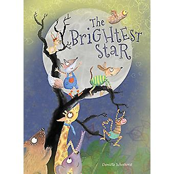 The Brightest Star by Danielle Schothorst - 9781605374192 Book