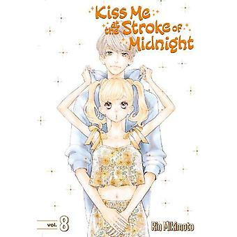 Kiss Me At The Stroke Of Midnight 8 by Rin Mikimoto - 9781632366733 B