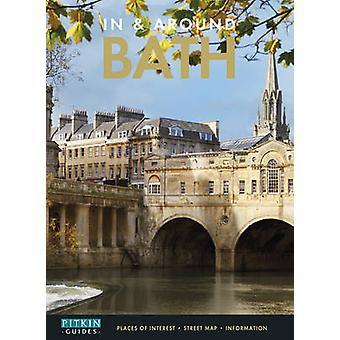 In and Around Bath (2nd edition) by Max Riddington - Gavin Naden - St