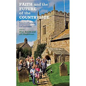 Faith and the Future of the Countryside - Pastoral and theological per