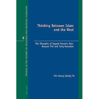 Thinking Mellan islam och väst - Tankar Seyyed Hossein N