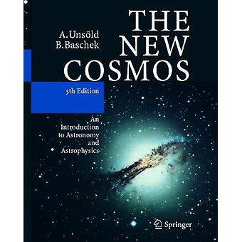 The New Cosmos - An Introduction to Astronomy and Astrophysics by Albr