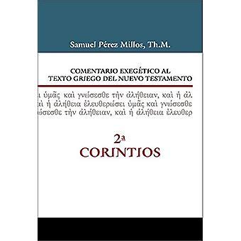 Comentario exegetico al texto griego del Nuevo Testamento - 2 Corinti