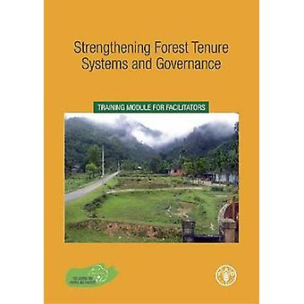 Strengthening Forest Tenure Systems and Governance - Training Module f