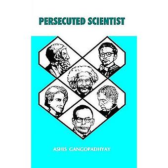 Persecuted Scientist by Ashis Gangopadhyay - 9788192101453 Book