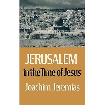 Jerusalem in the Time of Jesus Book
