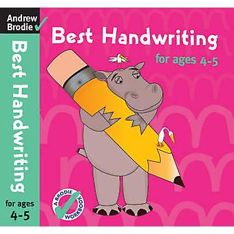 Best Handwriting for Ages 45 by Brodie & Andrew