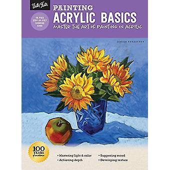 Painting - Acrylic Basics - Master the art of painting in acrylic by Ja