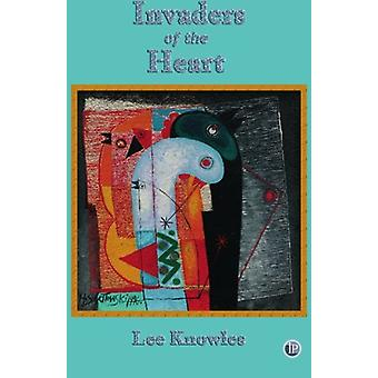 Invaders of the Heart by Lee Knowles - 9781921479090 Book