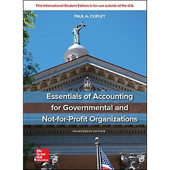 ISE Essentials of Accounting for Governmental and NotforProfit Organizations door Paul Copley