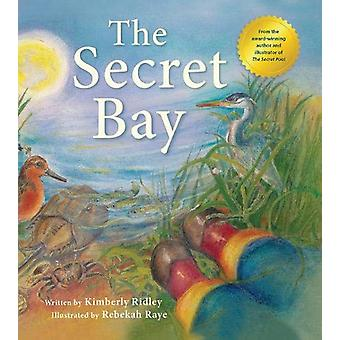 The Secret Bay by Kimberly Ridley - 9780884487517 Book