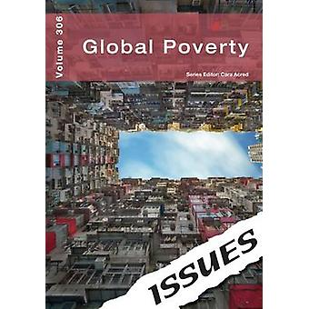Global amp UK Poverty 306 by Edited by Cara Acred