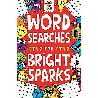 Wordsearches for Bright Sparks - Ages 7 to 9 by Gareth Moore - 9781780